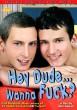Hey Dude... Wanna Fuck? DVD - Front