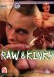 Raw & Kinky DVD - Front