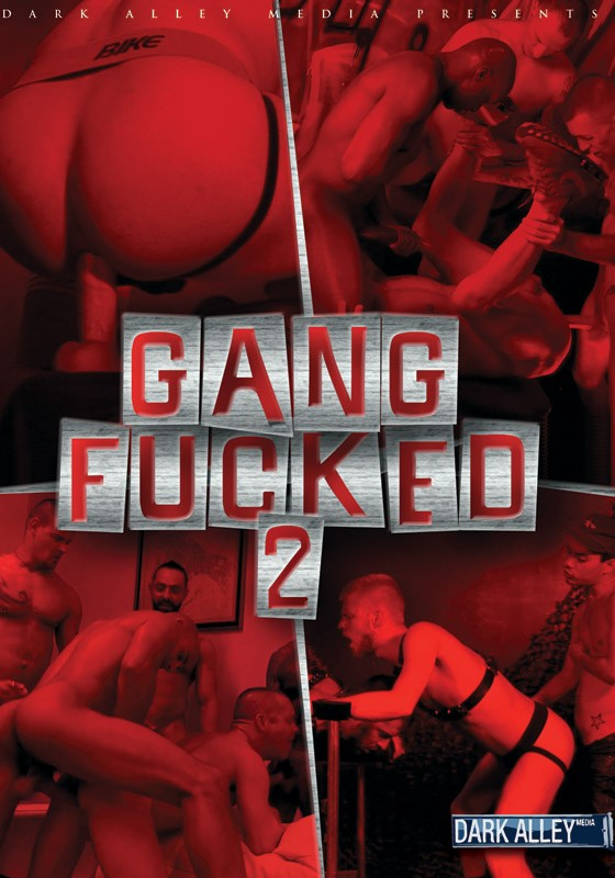 Gang Fucked 2 DVD - Front