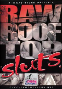 Raw Roof Top Sluts DVD