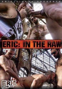 Eric: In The Raw DVD