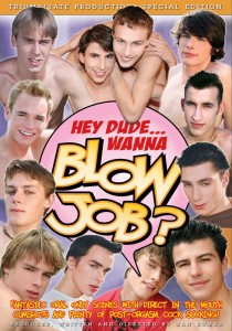 Hey Dude...Wanna Blow Job? DVD